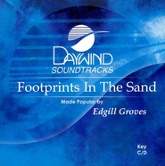 Footprints In the Sand, Accompaniment CD   -     By: Edgill Groves