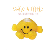 Smile A Little: 15 Fun Songs for Little Ones CD   -