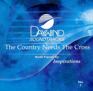 The Country Needs The Cross, Accompaniment CD   -              By: The Inspirations