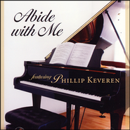 Abide With Me: Piano & Praise   -     By: Phillip Keveren