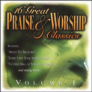 16 Great Praise & Worship Classics, Volume 1 CD   -