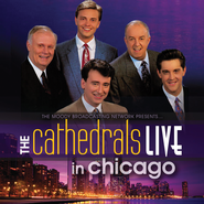 The Cathedrals Live In Chicago   -              By: The Cathedrals