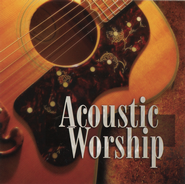 Acoustic Worship CD   -              By: Maranatha! Music
