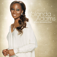 What A Wonderful Time  [Music Download] -     By: Yolanda Adams