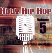 Holy Hip Hop, Volume 5 CD   -