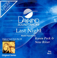 Last Night, Accompaniment CD   -     By: Karen Peck & New River