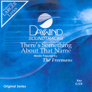 There's Something About That Name, Accompaniment CD   -     By: The Freemans