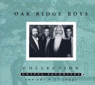 Oak Ridge Boys Collection, 2 CDs   -     By: The Oak Ridge Boys
