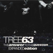 The Answer To The Question, Expanded Edition, Compact Disc [CD]   -     By: Tree63