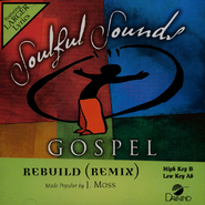 Rebuild (Remix), Accompaniment CD   -              By: J Moss