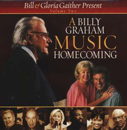 A Billy Graham Music Homecoming Volume 2, Compact Disc (CD)    -     By: Bill Gaither, Gloria Gaither, Homecoming Friends
