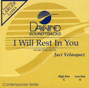 I Will Rest In You, Accompaniment CD    -     By: Jaci Velasquez