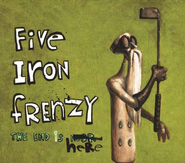 The End Is Here, Compact Disc [CD]   -              By: Five Iron Frenzy