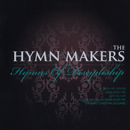 The Hymn Makers: Hymns of Discipleship   -