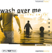 Wash Over Me (CD Trax)   -     By: Jami Smith