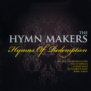 The Hymn Makers: Hymns of Redemption   -