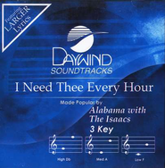 I Need Thee Every Hour, Accompaniment CD   -     By: Alabama, The Isaacs