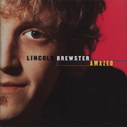 Amazed   -              By: Lincoln Brewster