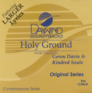 Holy Ground, Accompaniment CD   -     By: Geron Davis, Kindred Souls