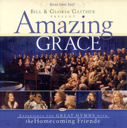 Love Lifted Me (Amazing Grace Album Version)  [Music Download] -     By: Bill Gaither, Gloria Gaither, Homecoming Friends