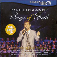 Songs Of Faith, 2 CD Set   -              By: Daniel O'Donnell