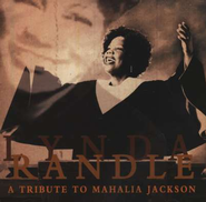 A Tribute to Mahalia Jackson CD   -     By: Lynda Randle