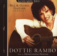 Dottie Rambo with The Homecoming Friends CD   -              By: Dottie Rambo