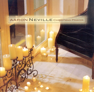Christmas Prayer  [Music Download] -     By: Aaron Neville