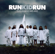This Is Who We Are, Compact Disc [CD]   -              By: Run Kid Run