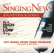Put Wings Upon Your Problem, Accompaniment CD   -              By: Mark Bishop