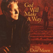 God Will Make A Way: The Best of Don Moen, Compact Disc [CD]   -     By: Don Moen