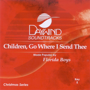 Children, Go Where I Send Thee, Accompaniment CD   -