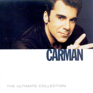 The Ultimate Collection: Carman CD  -     By: Carman