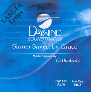 Sinner Saved by Grace, Accompaniment CD   -     By: The Cathedrals