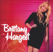 I Believe in You  [Music Download] -              By: Brittany Hargest