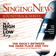 The Rock's Between The Hard Place And You, Accompaniment CD   -     By: The Kingdom Heirs