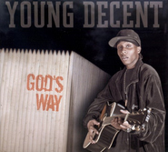 God's Way  [Music Download] -     By: Young Decent