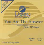 You Are the Answer, Accompaniment CD   -     By: Point of Grace