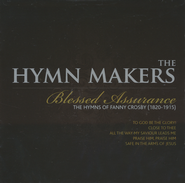 The Hymn Makers: Blessed Assurance CD   -     By: The Hymnmakers