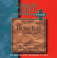 He Saw It All, Accompaniment CD  - Slightly Imperfect  -     By: The Booth Brothers
