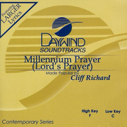 Millenium Prayer (Lord's Prayer), Accompaniment CD   -     By: Cliff Richard