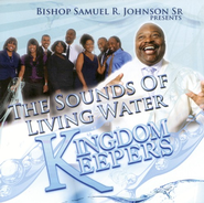 Kingdom Keepers CD   -     By: Bishop Samuel R. Johnson Sr., Sounds of Living