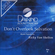 Don't Overlook Salvation, Accompaniment CD   -     By: Ricky Van Shelton