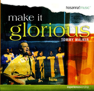 Make It Glorious CD  -     By: Tommy Walker