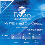 We Will Stand Our Ground Acc, CD  -              By: The Kingdom Heirs