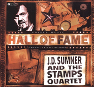 J.D. Sumner & the Stamps Quartet: Hall of Fame CD   -     By: J.D. Sumner, The Stamps Quartet