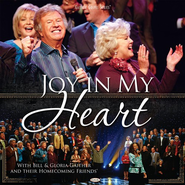 Joy In My Heart CD   -     By: Bill Gaither, Gloria Gaither, Homecoming Friends