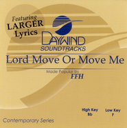 Lord Move or Move Me, Accompaniment CD   -     By: FFH
