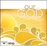 Mission Worship: Our God CD   -