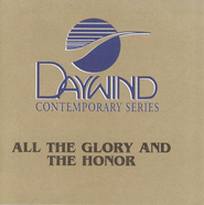 All The Glory and the Honor, Accompaniment CD   -     By: We Will Know Joy